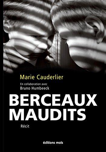 Berceaux maudits: Un témoignage d'un enfant maltraité (Faits de société) par Marie Cauderlier