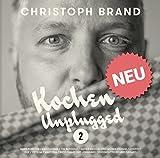 KOCHEN UNPLUGGED 2 - Kochbuch mit den Lieblingsrezepten von Mark Forster, Marteria, Xavier Naidoo und Moses Pelham, Tim