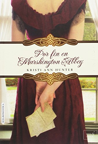 POR FIN EN MARSHINGTON ABBEY por Kristi Ann Hunter