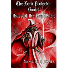 Gaes of the Red Witch (The Lord Protector Book 1)