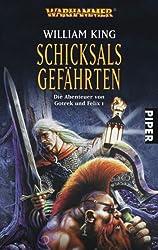 Schicksals Gefährten. Wahrhammer. Die Abenteuer von Gotrek und Felix 1 (Warhammer - Die Abenteuer von Gotrek und Felix, Band 29131)