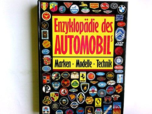 Enzyklopddie des Automobils. Marken. Modelle. Technik -