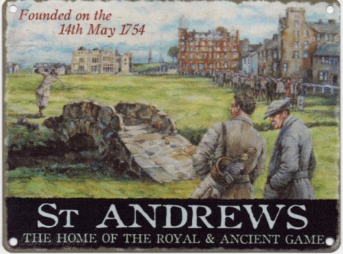 Original Metal Sign Co Golf - St. Andrews - Home of The Royal & Ancient Metall Wall Werbung Schild - Royal And Ancient Golf