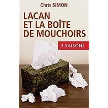 Lacan et la boîte de mouchoirs: L'intégrale de la Série