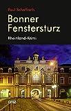 Bonner Fenstersturz: Rheinland-Krimi
