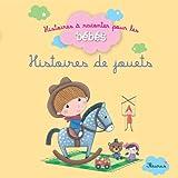 Histoires de jouets (Histoires à raconter pour les bébés) (French Edition)
