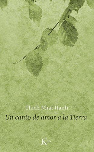 UN CANTO DE AMOR A LA TIERRA par Tich Nhat Hanh
