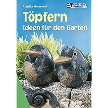Töpfern: Ideen Für Den Garten