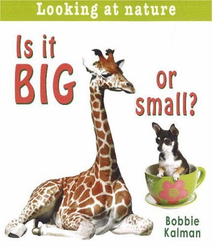 Descargar Libro Is It Big or Small? de Bobbie Kalman