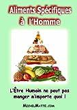 Telecharger Livres Aliments Specifiques a l Homme (PDF,EPUB,MOBI) gratuits en Francaise