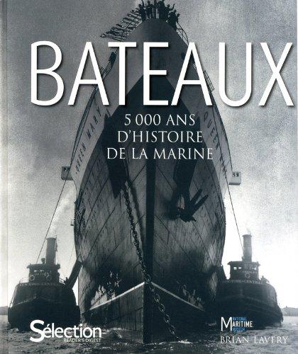 BATEAUX , 5000 ANS D'HISTOIRE MARINE