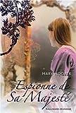 Espionne de Sa Majesté | Hooper, Mary (1948-....). Auteur