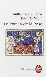 Le Roman De La Rose (Ldp Let.Gothiq.)