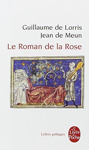 Le Roman de la Rose par Guillaume de Lorris