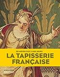 La Tapisserie française