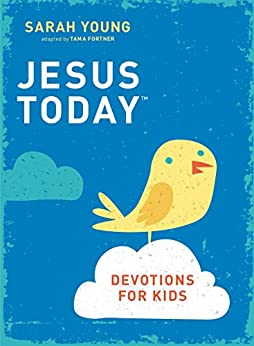 Jesus Today Devotions for Kids di [Young, Sarah]
