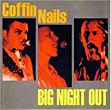 Big Night Out by Coffin Nails