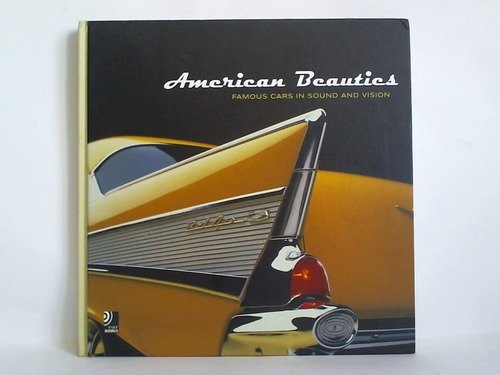 American beauties. Famous cars in sound and vision