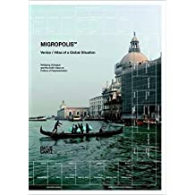 Migropolis: Venice: Atlas of a Global Situation