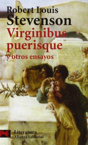 Virginibus puerisque y otros ensayos (El Libro De Bolsillo - Literatura) por Robert Louis Stevenson