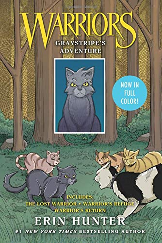 Warriors: Graystripe's Adventure: The Lost Warrior, Warrior's Refuge, Warrior's Return (Warriors Manga) por Erin Hunter