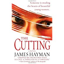 The Cutting by James Hayman (2009-06-23)