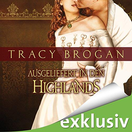 Buchseite und Rezensionen zu 'Ausgeliefert in den Highlands' von Tracy Brogan