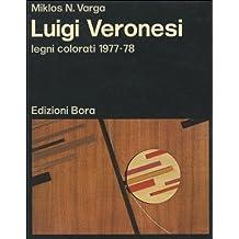 Luigi Veronesi. Legni colorati. 1977-78