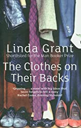 The Clothes On Their Backs by Grant, Linda (2009) Paperback