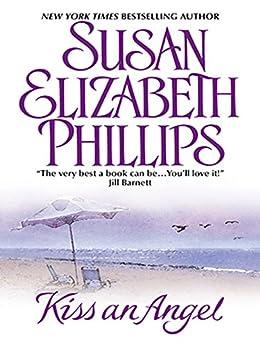 Kiss an Angel von [Phillips, Susan Elizabeth]