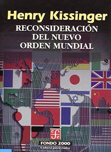 Reconsideracion del Nuevo Orden Mundial (Poltica)