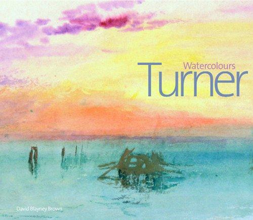 Turner Watercolours por David Blayney Brown