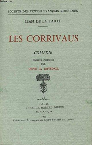 Les Corrivaus par Jean De La Taille