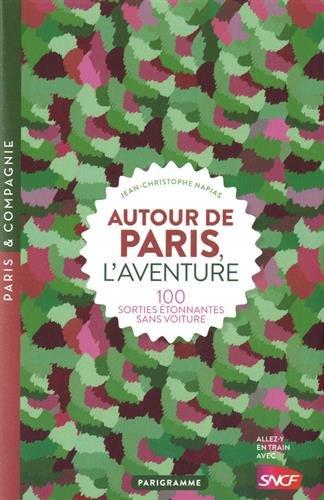 Autour de Paris l'aventure