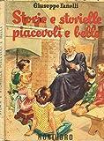 Scarica Libro STORIE E STORIELLE PIACEVOLI E BELLE Terza classe (PDF,EPUB,MOBI) Online Italiano Gratis
