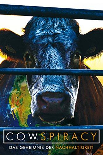 Cowspiracy - Das Geheimnis der Nachhaltigkeit [dt./OV] - Zuerst Die Milch