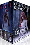 The Blood Series, Books 1-3: Blood Singers, Blood Song and Blood Chosen: Alpha Warriors of the Blood