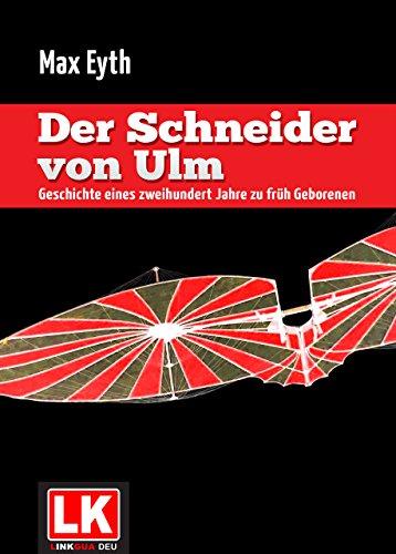 Der Schneider von Ulm (Kommentiert)