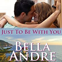 Just to Be with You: Seattle Sullivans, Book 3