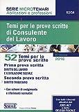 Scarica Libro Temi per le prove scritte di consulente del lavoro 52 temi per le prove scritte (PDF,EPUB,MOBI) Online Italiano Gratis