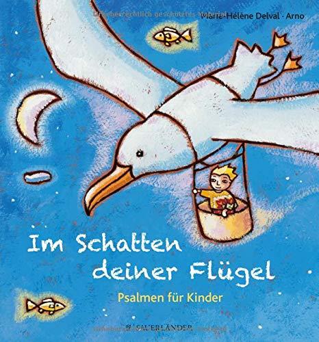 Im Schatten deiner Flügel: Psalmen für Kinder (Bibel-verse Für Kinder)