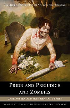Pride and Prejudice and Zombies: The Graphic Novel par [AUSTEN, JANE]