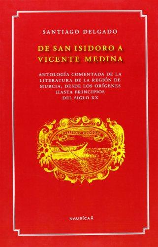 De San Isidoro A Vicente Medina por Santiago Delgado Martinez