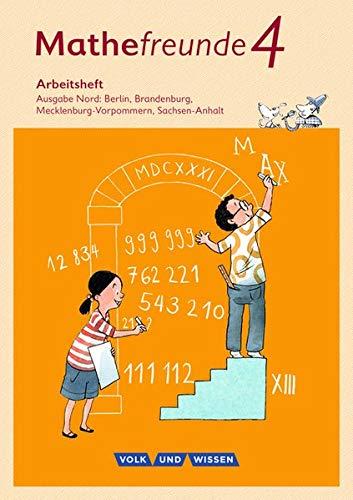 Mathefreunde - Nord - Neubearbeitung 2015: 4. Schuljahr - Arbeitsheft