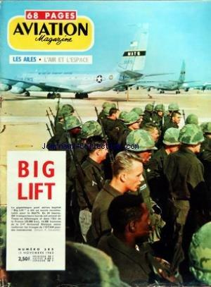 AVIATION MAGAZINE [No 383] du 15/11/1963 - GRANDEURS ET FAIBLESSES Dâ UN BUDGET PAR ROGER CABIAC - - A PAS VARIABLES PAR JACQUES NOETINGER - VOTRE COURRIER - Lâ ACTUALITE AERONAUTIQUE - COURCHEVEL PREMIER DE CORDEE PAR JEAN PERARD - BIG LIFT UN PONT AERIEN GEANT PAR ROGER DEMEULLE - CONCORDE TOUT CONCORDE PAR JACQUES GAMBU - QUAND FOKKER FAISAIT SES PREMIERES ARMES - LE MOYNET 360-4 JUPITER PAR J GAMBU ET J PERARD - ASTRONAUTIQUE PAR GEORGES SOURINE - AVEC Lâ AVIATION LEGERE PAR JEAN GRAMPAIX E par Collectif