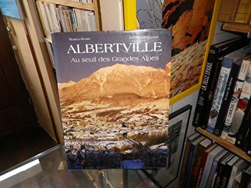 Albertville, Au seuil des Grandes Alpes, Marius Hudry