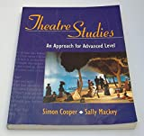 Theatre Studies - an Approach for Advanced Level