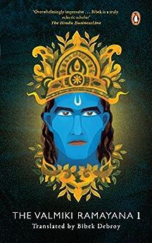 The Valmiki Ramayana: Vol. 1 by [Debroy, Bibek]