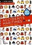 Accidents maritimes : Pr�venir, r�agi...