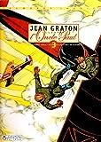 Jean Graton illustre l'Oncle Paul, Tome 3 - 12 Histoires vraies d'exploits en temps de guerre